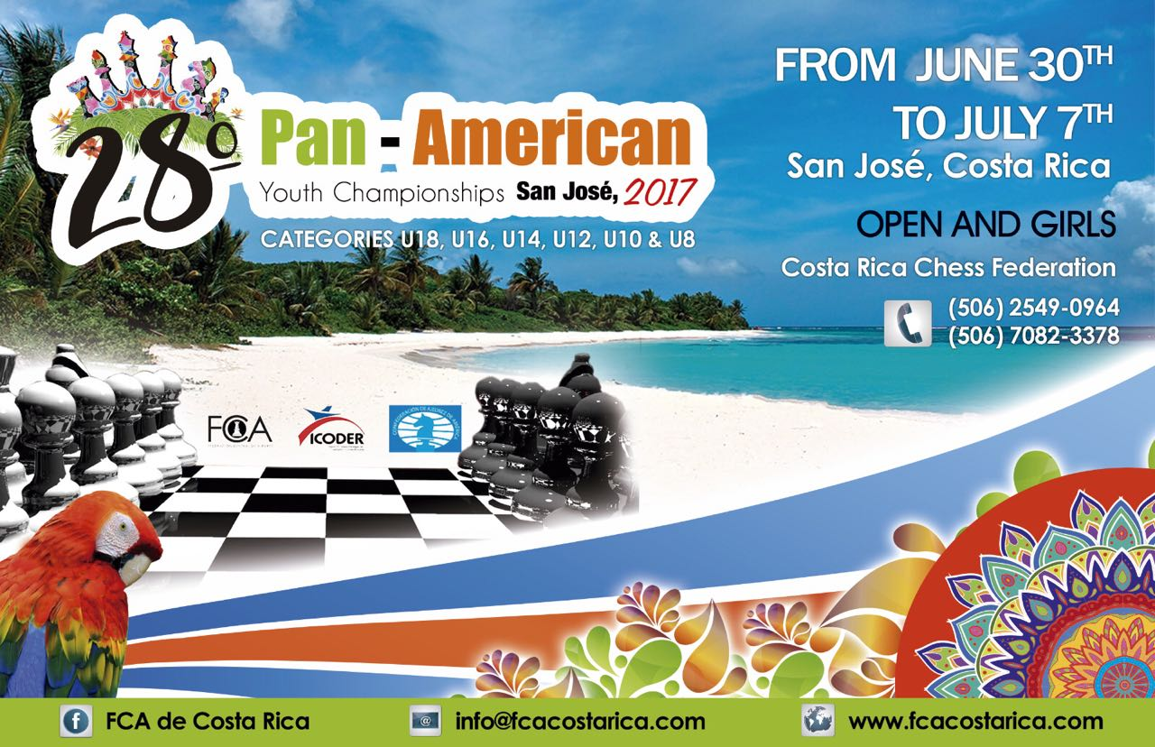 Registration Form: XXVIII PAN-AMERICAN YOUTH CHESS CHAMPIONSHIPS OPEN AND GIRLS SAN JOSÉ, COSTA RICA 2017