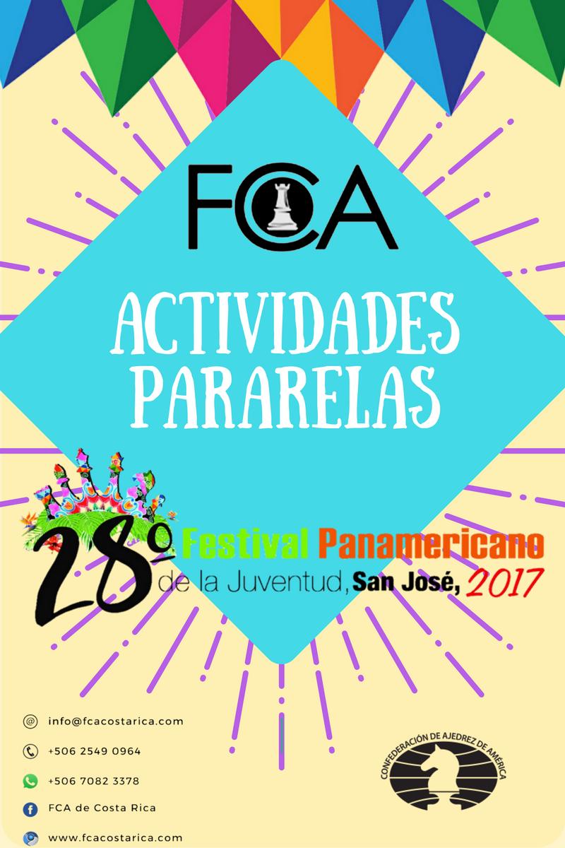 Actividades Paralelas: XXVIII FESTIVAL PANAMERICANO DE AJEDREZ DE LA JUVENTUD ABSOLUTO Y FEMENINO