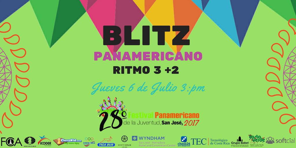 BLITZ EN EL XXVIII FESTIVAL PANAMERICANO DE AJEDREZ DE LA JUVENTUD ABSOLUTO Y FEMENINO SAN JOSÉ, COSTA RICA 2017