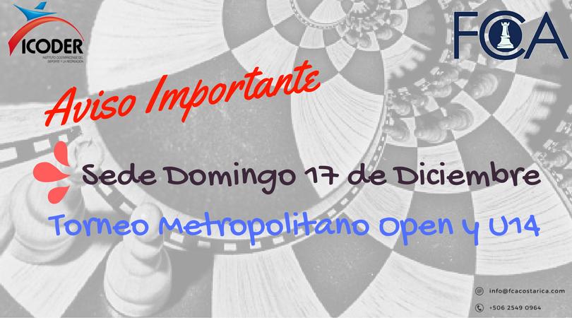 Comunicado Importante: Metropolitano 2017 (Abierto y U14)