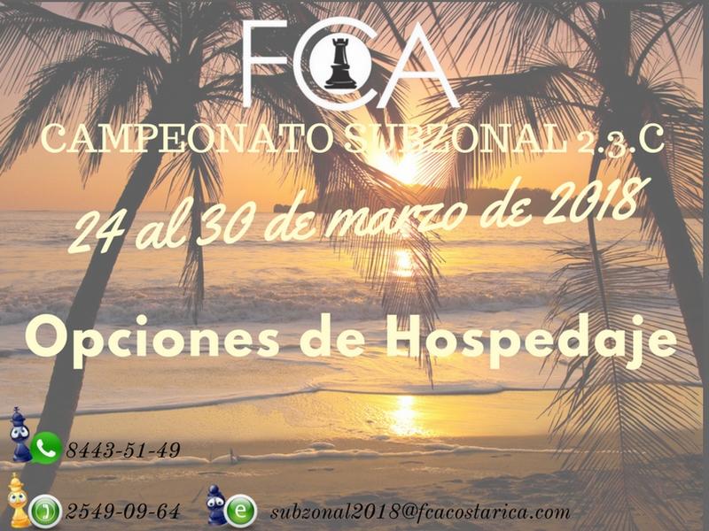 Ampliación de Inscripción & Paquetes de Hospedaje: CAMPEONATO SUBZONAL 2.3.C CENTROAMERICANO DE AJEDREZ SAN JOSÉ, COSTA RICA 2018