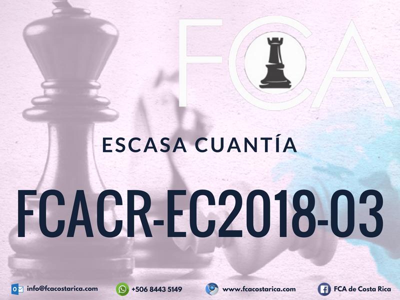Contratación de Escasa Cuantía FCACR-EC2018-03