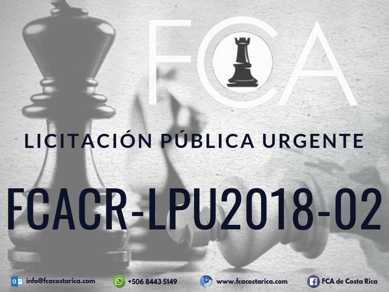 Licitación Pública Urgente FCACR-LPU2018-02