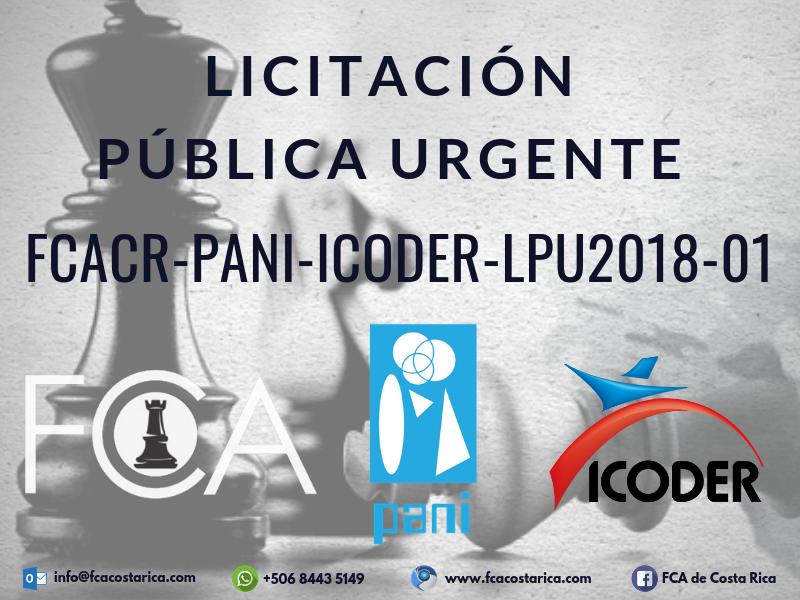 LICITACIÓN PÚBLICA URGENTE FCACR-PANI-ICODER-LPU2018-01
