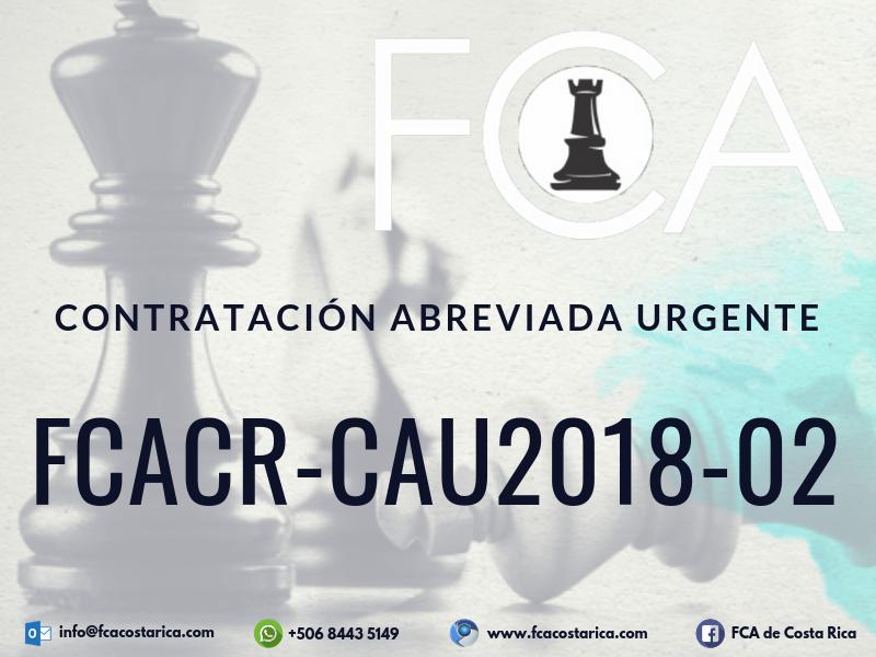 Contratación Abreviada Urgente FCACR-CAU2018-02