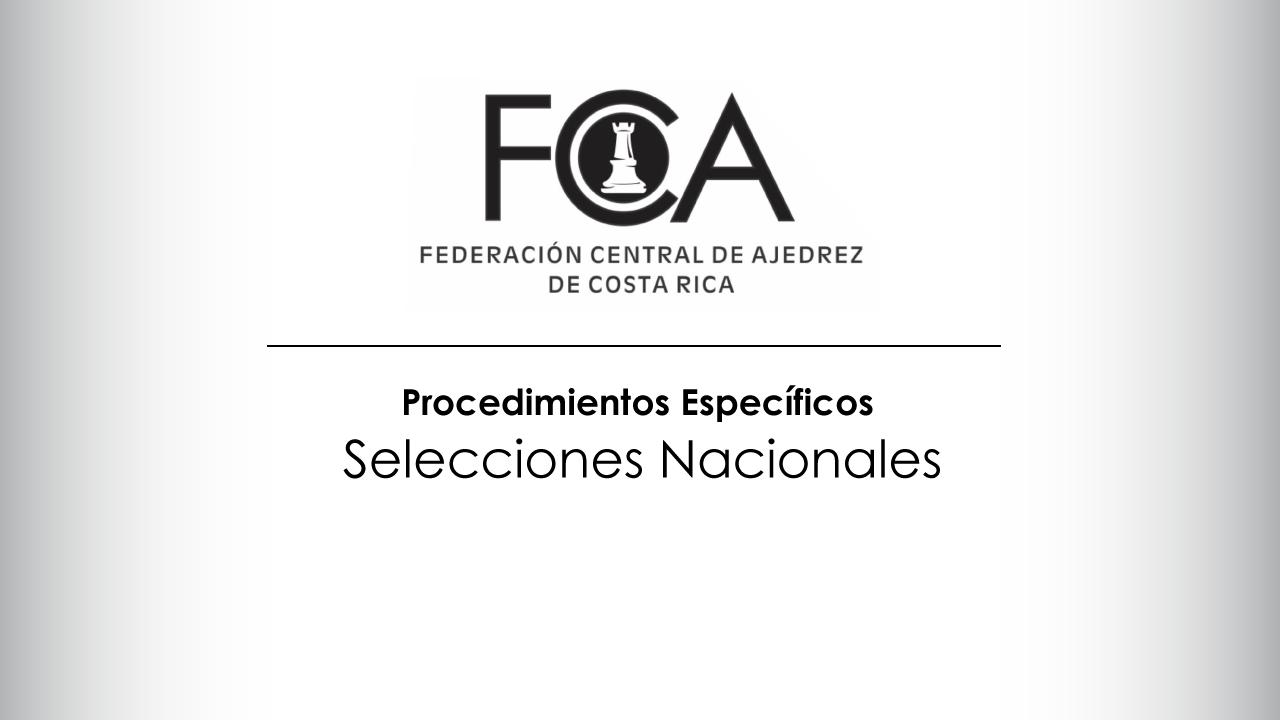 Procedimientos Específicos  Selecciones Nacionales
