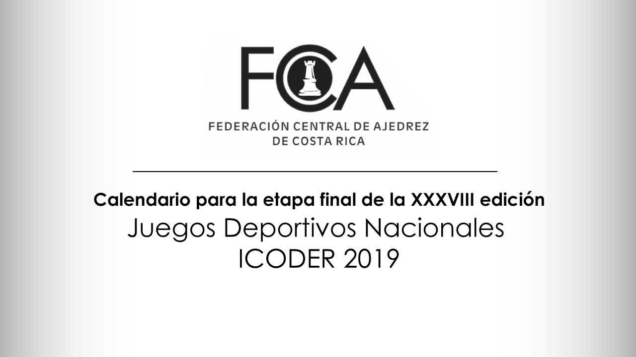 Calendario para la etapa final de los Juegos Deportivos Nacionales ICODER 2019