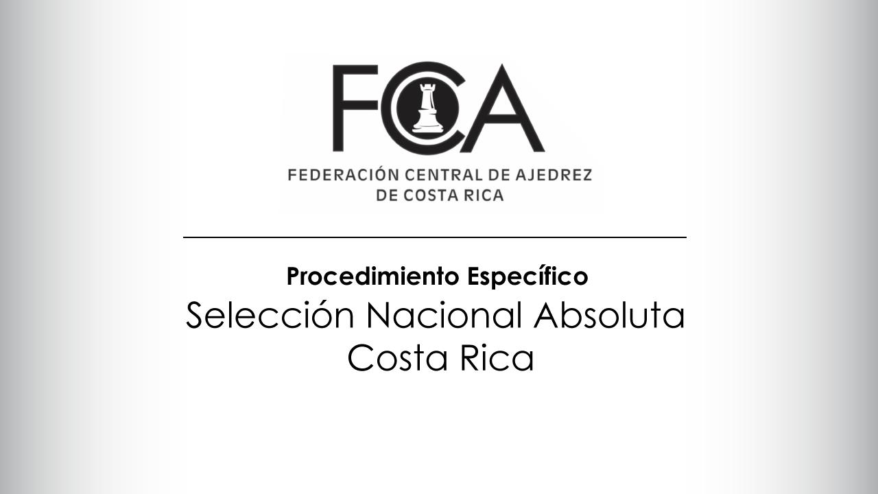 Procedimiento Específico  Selección Nacional Absoluta de Costa Rica